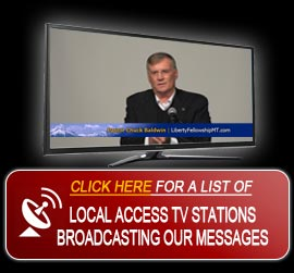 Liberty Fellowship Pastor Chuck Baldwin Local TV Access